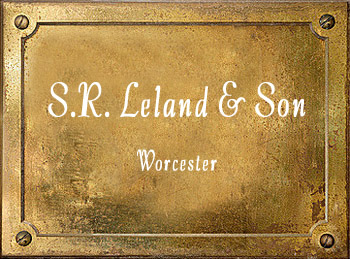 Leland & Son Worcester History