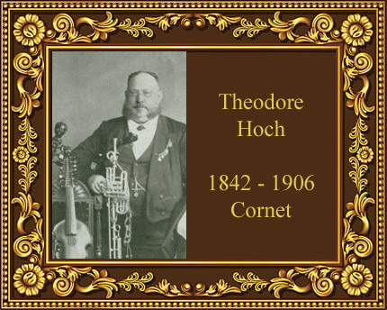 Theodore Hoch cornet virtuoso Germany New York Elkhart