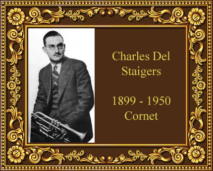 Charles Delaware Del Staigers cornet player King White mouthpiece Indiana